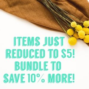 Items just reduced to $5